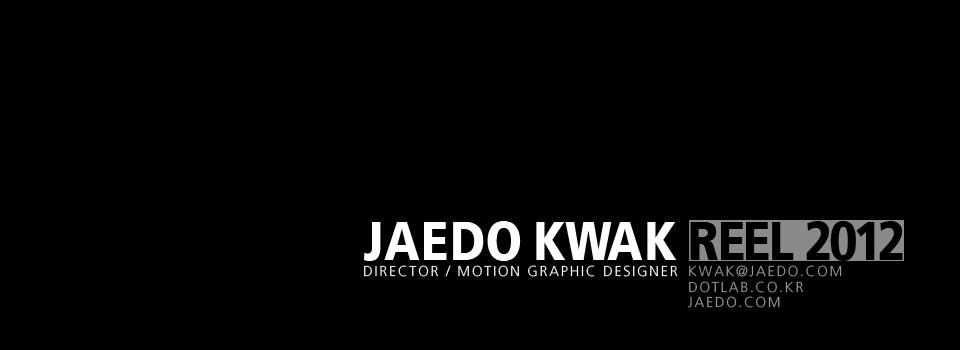 Jaedo Kwak – REEL 2012