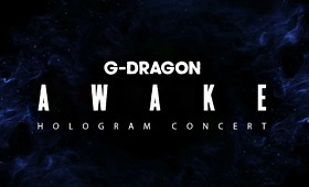 "G-DRAGON ""AWAKE"" Hologram Concert"