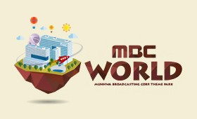 "Broadcasting Theme Park ""MBC World"""